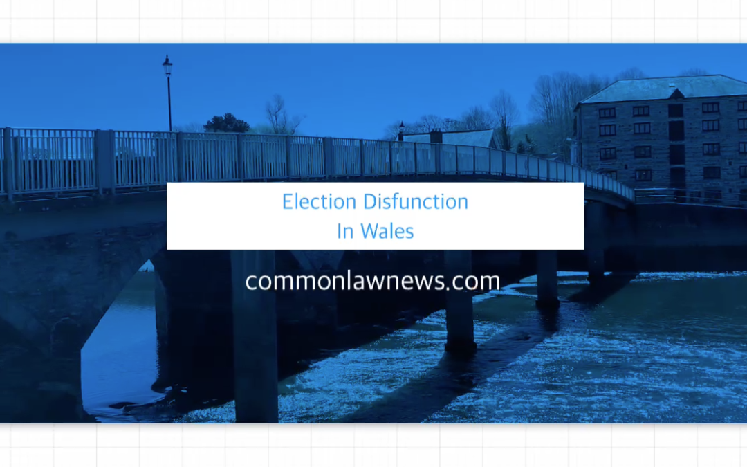Election Dysfunction In Wales