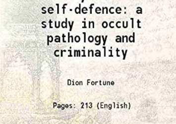 Book PDF – Dion Fortune (1890-1946): 'Psychic Self-Defence'