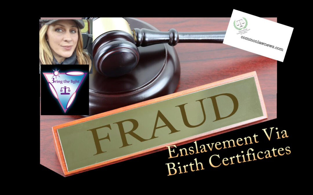 """Bring The Light – Birth Certificate Enslavement Fraud: """"By Your Passport You Become A 'Ward of the State' So You Are Owned By The Corporate State."""""""