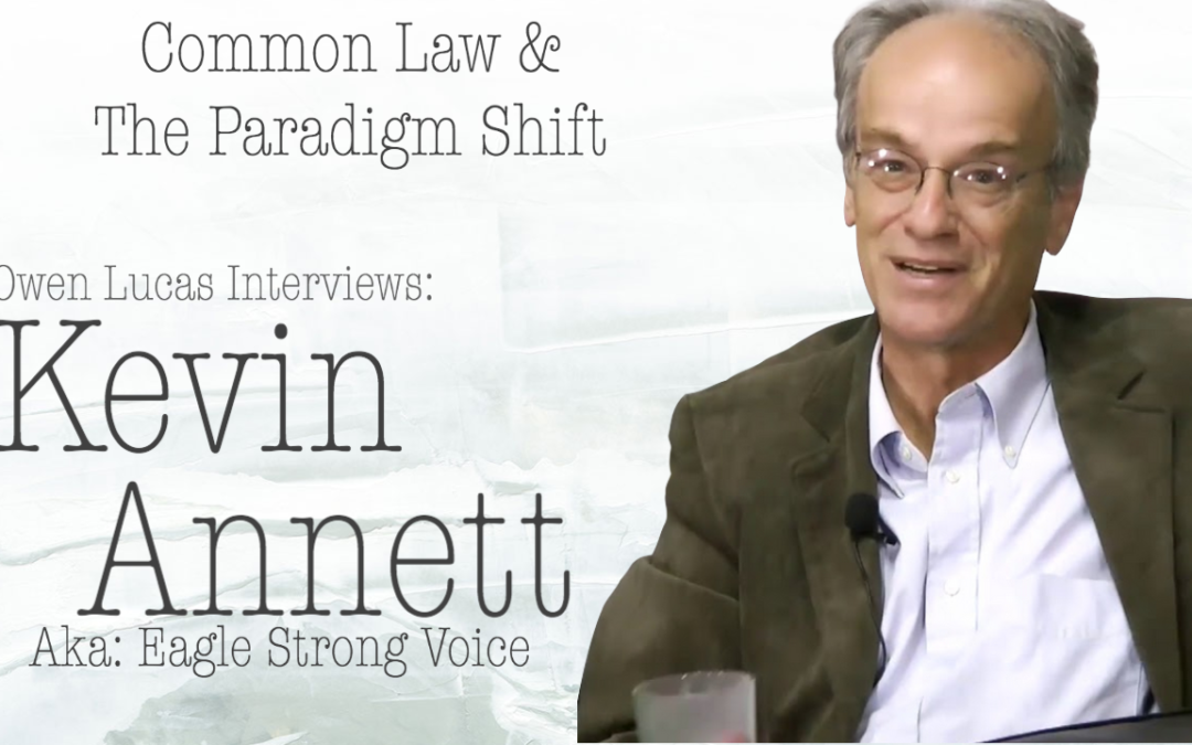 Kevin Annett Interview – Common Law & The Paradigm Shift