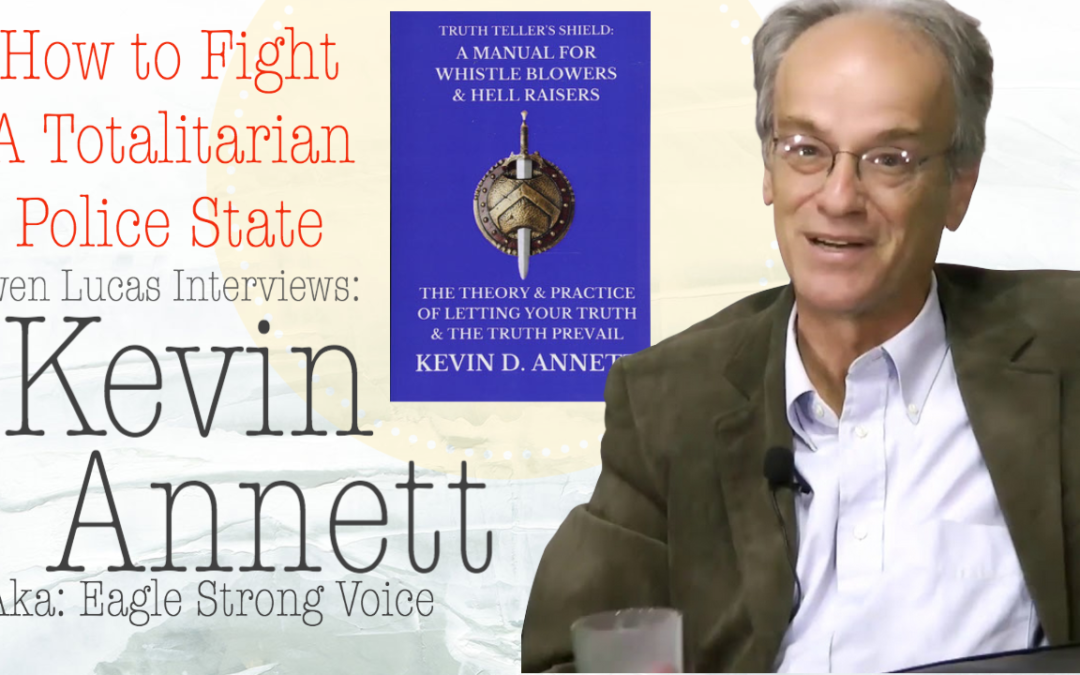 Kevin Annett – How To Fight A Totalitarian Police State