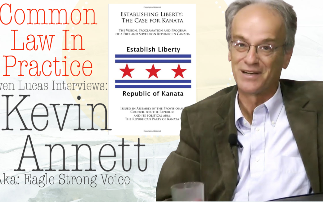 Kevin Annett Interview #3 – Common Law In Practice